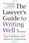 The Lawyer's Guide to Writing Well (Third Edition) by Tom Goldstein and Jethro K. Lieberman