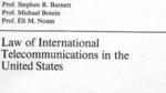 Law of international telecommunication in the United States