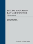 Special Education Law and Practice: Cases and Materials (2016)