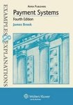 Payment Systems: Examples and Explanations, 4th ed