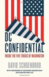 DC Confidential: Inside the Five Tricks of Washington (2017) by David Schoenbrod