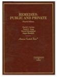 Remedies: Public & Private, 4th ed