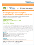 Building Bridges: Developing Your IP Network with the NYSBA IP Law Section