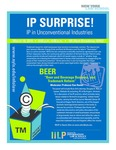 "IP SURPRISE! ""Beer and Beverage Business, and Trademark Reform"""