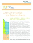 Lunch with a Copyright and Trademark Lawyer