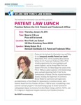 PATENT LAW LUNCH: Practice Before the U.S. Patent and Trademark Office by New York Law School