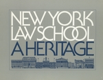 New York Law School: A Heritage by New York Law School