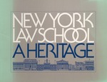New York Law School: A Heritage (1978) by New York Law School