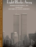 Eight Blocks Away: Memoirs of September 11, 2001 by New York Law School