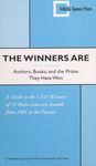 The Winners Are (Authors, Books, and the Prizes They Have Won) by Jethro K. Lieberman