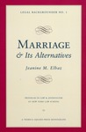 Marriage and its Alternatives by Jeanine Elbaz